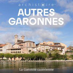 Autres Garonnes : la Garonne Cazérienne